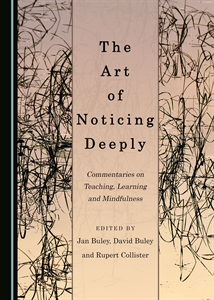 The art of noticing deeply